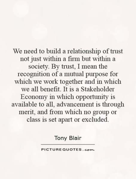 we-need-to-build-a-relationship-of-trust-not-just-within-a-firm-but-within-a-society-by-trust-i-quote-1